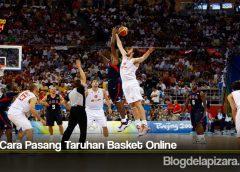 Tata Cara Pasang Taruhan Basket Online