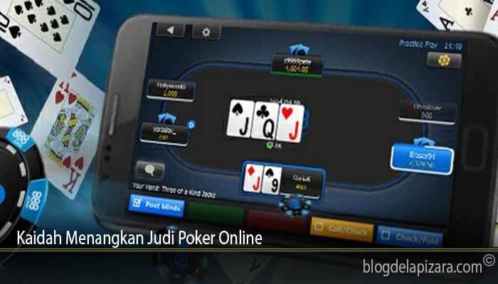 Kaidah Menangkan Judi Poker Online
